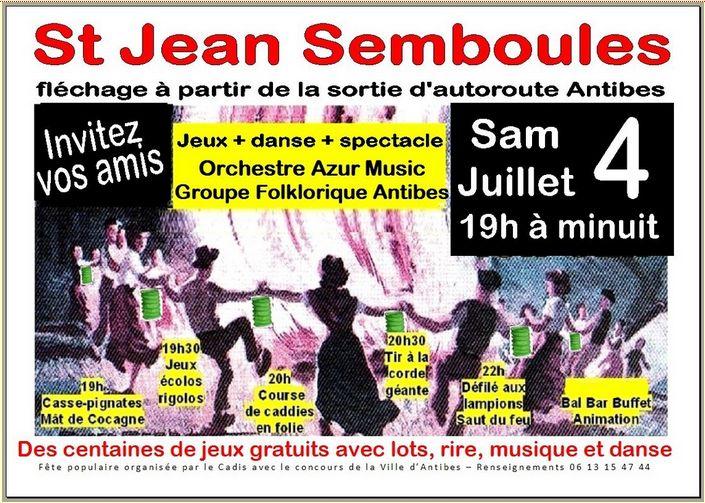 Fête de la Saint Jean à Antibes «Les Semboules» le 4 Juillet 2015!